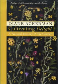 Ackerman, Cultivating delight. (Umschlag)
